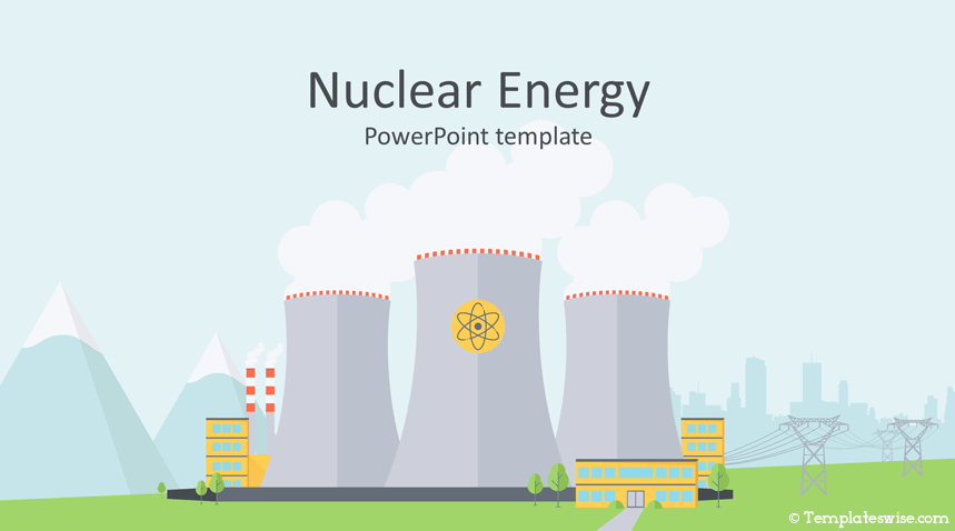 Nuclear Energy PowerPoint Template - Templateswise com